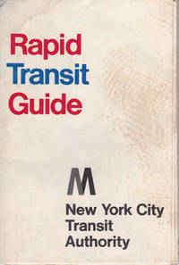 image of RAPID TRANSIT GUIDE. [New York City transit map and station guide].