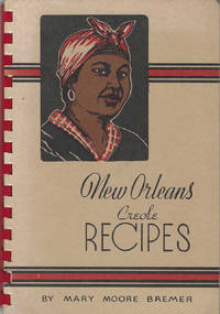 New Orleans Recipes. By Mary Moore Bremer