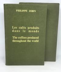 [COFFEE] Les cafés produits dans le monde - The coffees produced throughout the world Translated from the French by Natalie Wagner with the Technical Collaboration of Jacques Combet