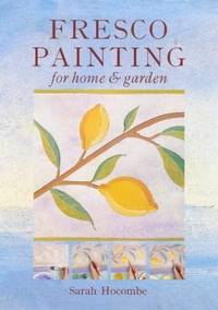 FRESCO PAINTING: For Home and Garden