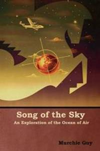 image of Song of the Sky: An Exploration of the Ocean of Air
