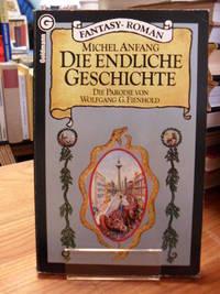 Die endliche Geschichte - Fantasy-Roman - Die Parodie von Wolfgang G. Fienhold,