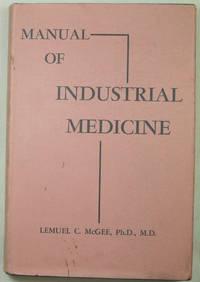 Manual of Industrial Medicine