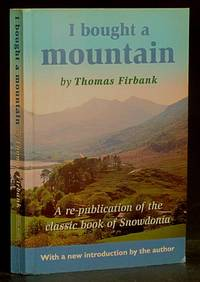 image of I Bought a Mountain (A Re-publication of the Classic Book of Snowdonia)
