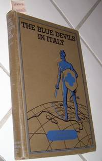 THE BLUE DEVILS IN ITALY The Story of the 88th Division.