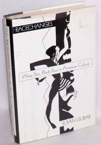 image of Racechanges; white skin, black face in American culture