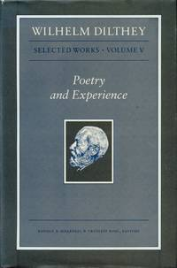 image of Poetry and Experience; Selected Works: Volume V.