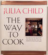 image of The Way to Cook (SIGNED)