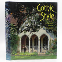 image of Gothic Style: Architecture and Interiors from the Eighteenth Century to the Present
