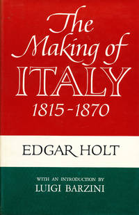 The Making of Italy 1815 - 1870