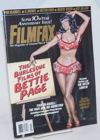 The Burlesque Films of Bettie Page [cover title]; Black Bangs & Burlesque, The A-Peeling Movies of Bettie Page [story caption] in Filmfax The Magazine of Unusual Film & Television, Super 10th Year Anniversary Issue! Jan./Feb. 1996 No.54