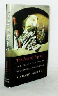 The Age of Equality The Twentieth Century in Economic Perspective