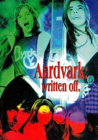 Aardvark: Written off:  A collection of writing by young SA authors, put together by the team from Generation Hex by Erica (editors)  Matt; Sharplin - Paperback - 1st Edition - 1995 - from Adelaide Booksellers and Biblio.co.uk
