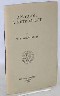An-Yang: A Retrospect