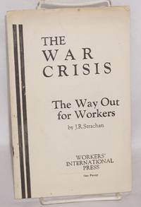 The war crisis; the way out for workers