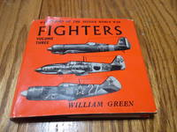 Fighters; Volume 3 -(War Planes of the Second World War)