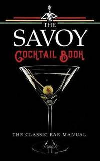 The Savoy Cocktail Book by Harry Craddock - Hardcover - from The Saint Bookstore (SKU: A9780486828411)