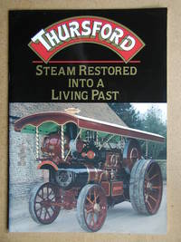 Thursford: Steam Restored Into a Living Past.