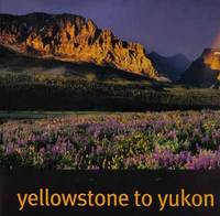 Yellowstone To Yukon, Freedom To Roam  - 1st Edition