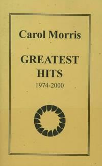 Carol Morris, Greatest Hits, 1974-2000