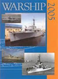 Warship 2005 by  John Jordan - Hardcover - 2005 - from SeaWaves Press and Biblio.com