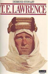 T. E. Lawrence. by  DESMOND STEWART - from Time Booksellers and Biblio.com