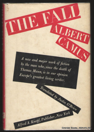 NY:: Knopf,. Very Good in Very Good dust jacket. 1957. Hardcover. Translated from the French by Just...