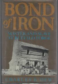 image of Bond of Iron: Master and Slave at Buffalo Forge