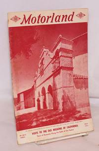 Motorland vol., 68. # 5, May 1951; visits to the old missions of California by California State Automobile Association  - First edition  - 1951  - from Bolerium Books Inc., ABAA/ILAB (SKU: 174708)