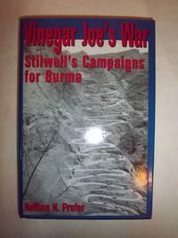 Vinegar Joe's War: Stilwell's Campaigns for Burma