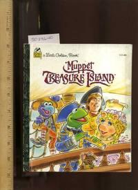 Muppet Treasure Island : Starring Jim Henson's Muppets : a Little Golden Book [Pictorial...