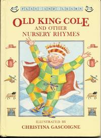 Old King Cole and Other Rhymes