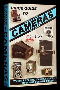 Price Guide to Antique & Classic Cameras 1987-88 by McKeown, James M. & Joan C - 1987
