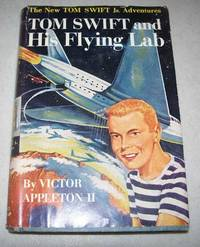 Tom Swift and His Flying Lab (The New Tom Swift Jr. Adventures #1)