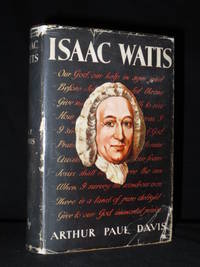 Isaac Watts, His Life and Works