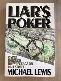 Liar's poker; rising through the wreckage on Wall Street