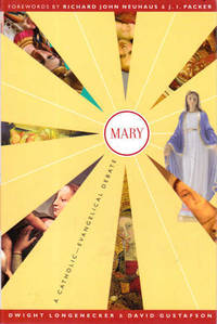Mary: A Catholic-Evangelical Debate by  David  Dwight;Gustafson - Paperback - 2003 - from Goulds Book Arcade and Biblio.com