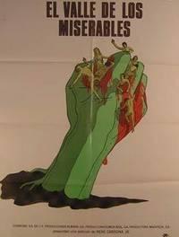 El Valle De Los Miserables. Movie Poster. (Cartel De La Película) By  Silvia Mariscal  Ana Luisa Peluffo - Used Books - from Alan Wofsy Fine Arts and Biblio.com