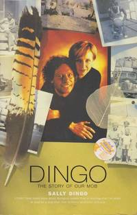 Dingo: The Story of Our Mob [Signed Copy]