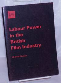 image of Labour Power in the British Film Industry