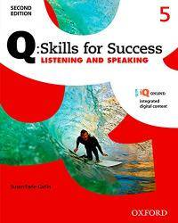 Q: Skills for Success Listening and Speaking 2E Level 5 Student Book