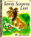 Tawny Scrawny Lion