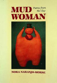 Mud Woman: Poems from the Clay (Volume 20) (Sun Tracks)