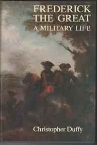 image of Frederick the Great: A Military Life