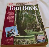 AAA Tourbook: Alabama,Louisiana,Mississippi
