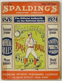 SPALDING'S OFFICIAL BASE BALL GUIDE.  Forty-eighth Year.  1924.; Spalding's Athletic Library.  No. 100R.  Price 25 cents