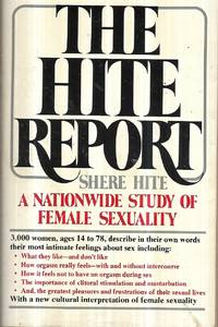 The Hite Report (A Nationwide Study of Female Sexuality)