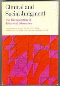 Clinical and Social Judgment: The Discrimination of Behavioral Information