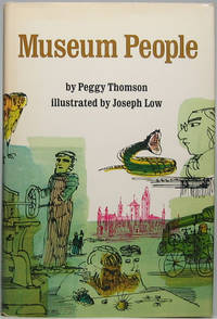Museum People: Collectors and Keepers at the Smithsonian by  Peggy THOMSON - Signed First Edition - 1977 - from Main Street Fine Books & Manuscripts, ABAA and Biblio.co.uk