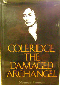 Coleridge, the Damaged Archangel
